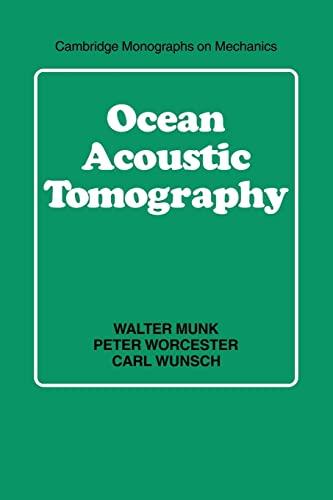9780521115360: Ocean Acoustic Tomography (Cambridge Monographs on Mechanics)