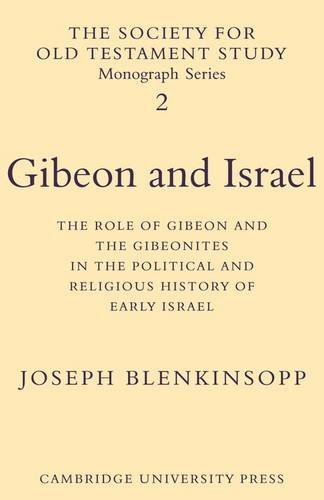 9780521115414: Gibeon and Israel: The Role of Gibeon and the Gibeonites in the Political and Religious History of Early Israel (Society for Old Testament Study Monographs)