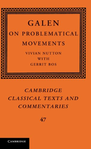 9780521115490: Galen: On Problematical Movements (Cambridge Classical Texts and Commentaries)
