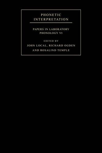 9780521115544: Phonetic Interpretation: Papers in Laboratory Phonology VI