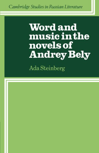 9780521115667: Word and Music in the Novels of Andrey Bely (Cambridge Studies in Russian Literature)