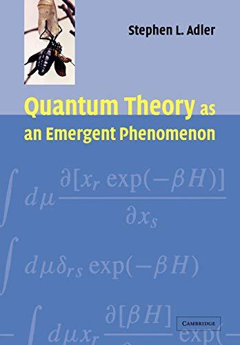 9780521115971: Quantum Theory as an Emergent Phenomenon: The Statistical Mechanics of Matrix Models as the Precursor of Quantum Field Theory