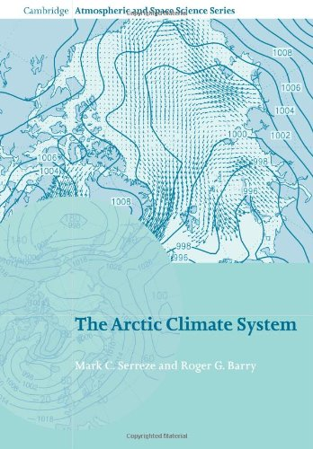 9780521116008: The Arctic Climate System (Cambridge Atmospheric and Space Science Series)