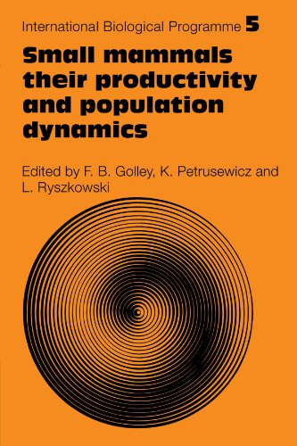 9780521116060: Small Mammals: Their productivity and population dynamics (International Biological Programme Synthesis Series)