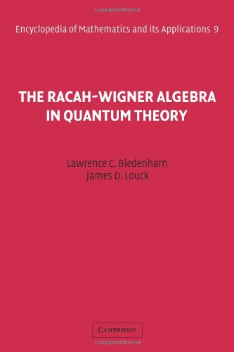 9780521116176: The Racah-Wigner Algebra in Quantum Theory (Encyclopedia of Mathematics and its Applications)
