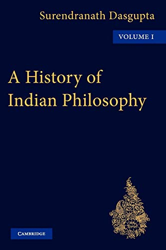 9780521116299: 1: A History of Indian Philosophy (A History of Indian Philosophy 5 Volume Paperback Set)