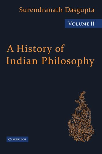 9780521116336: 2: A History of Indian Philosophy (A History of Indian Philosophy 5 Volume Paperback Set)