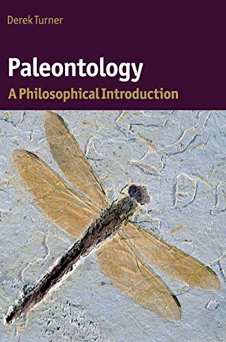 9780521116374: Paleontology: A Philosophical Introduction (Cambridge Introductions to Philosophy and Biology)