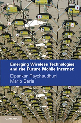 9780521116466: Emerging Wireless Technologies and the Future Mobile Internet