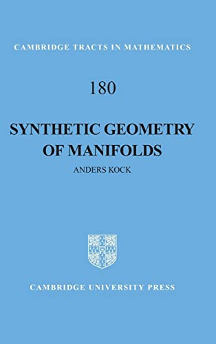 9780521116732: Synthetic Geometry of Manifolds