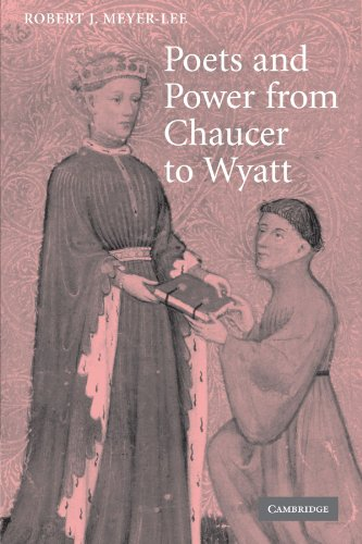 Poets and Power from Chaucer to Wyatt: Robert J. Meyer-Lee