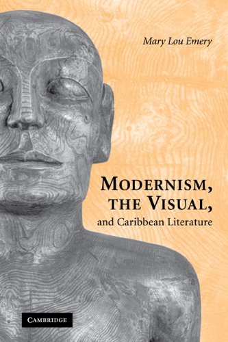 Modernism, the Visual, and Caribbean Literature (Paperback): Mary Lou Emery