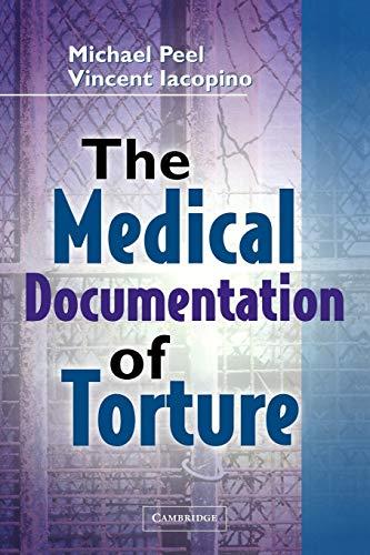 9780521117456: The Medical Documentation of Torture