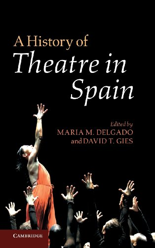 9780521117692: A History of Theatre in Spain