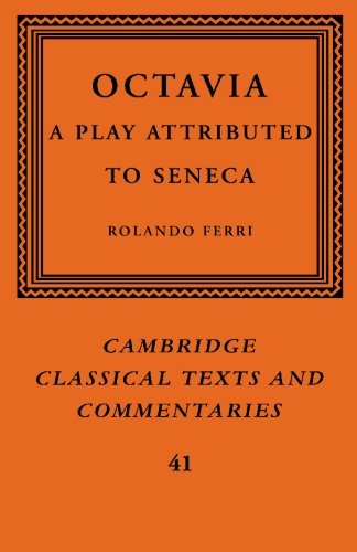 9780521117722: Octavia: A Play Attributed to Seneca (Cambridge Classical Texts and Commentaries)