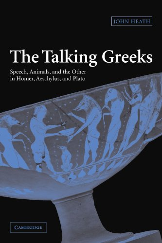 9780521117784: The Talking Greeks: Speech, Animals, and the Other in Homer, Aeschylus, and Plato