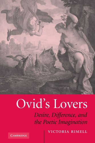 9780521117807: Ovid's Lovers: Desire, Difference and the Poetic Imagination