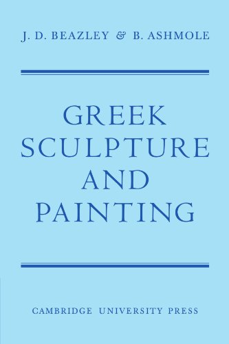 9780521118040: Greek Sculpture and Painting: To the End of the Hellenistic Period