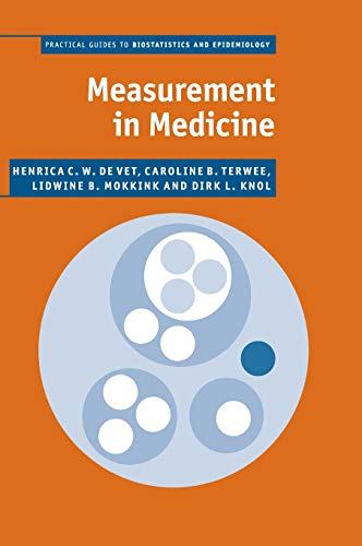 9780521118200: Measurement in Medicine: A Practical Guide (Practical Guides to Biostatistics and Epidemiology)