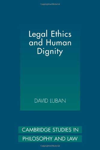 9780521118248: Legal Ethics and Human Dignity (Cambridge Studies in Philosophy and Law)