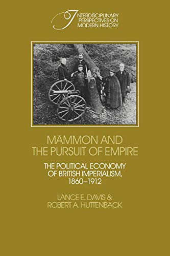 9780521118385: Mammon and the Pursuit of Empire: The Political Economy of British Imperialism, 1860-1912 (Interdisciplinary Perspectives on Modern History)