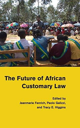 The Future of African Customary Law: Cambridge University Press