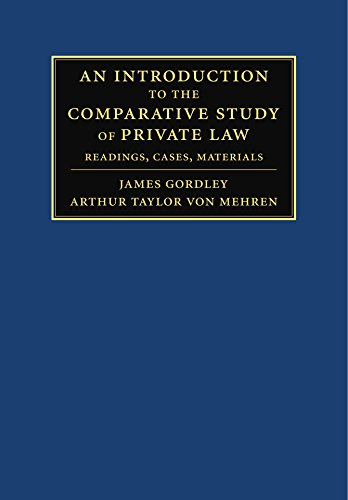 9780521118576: An Introduction to the Comparative Study of Private Law: Readings, Cases, Materials