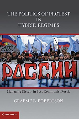 9780521118750: The Politics of Protest in Hybrid Regimes Hardback