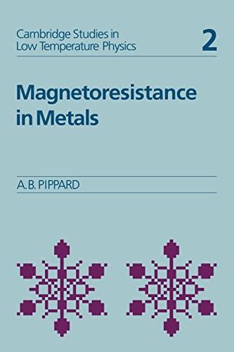 9780521118804: Magnetoresistance in Metals (Cambridge Studies in Low Temperature Physics)