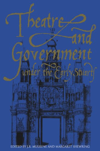 9780521118828: Theatre and Government under the Early Stuarts