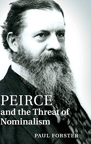 Peirce and the Threat of Nominalism (Hardback): Paul Forster