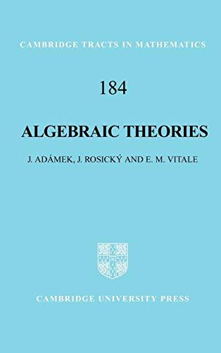 Algebraic Theories: A Categorical Introduction to General: Jiri Adamek, J.