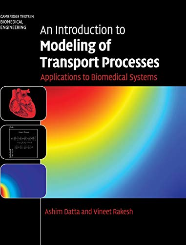 9780521119245: An Introduction to Modeling of Transport Processes: Applications to Biomedical Systems (Cambridge Texts in Biomedical Engineering)