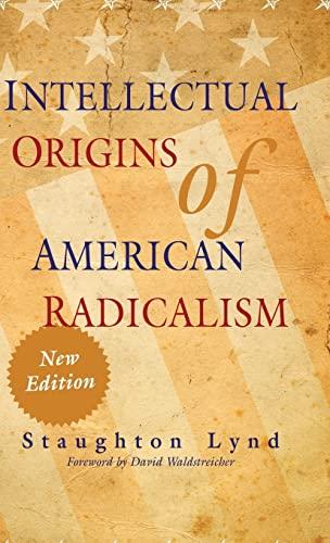 9780521119290: Intellectual Origins of American Radicalism