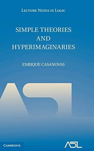 9780521119559: Simple Theories and Hyperimaginaries (Lecture Notes in Logic)