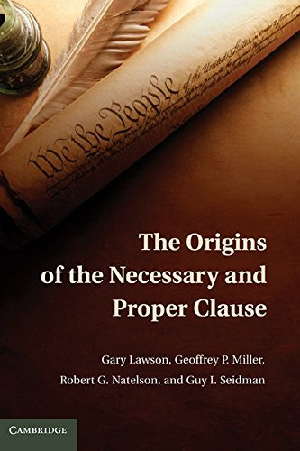 9780521119580: The Origins of the Necessary and Proper Clause
