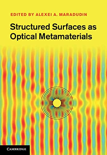 Structured Surfaces As Optical Metamaterials (Hardcover): Alexei Maradudin