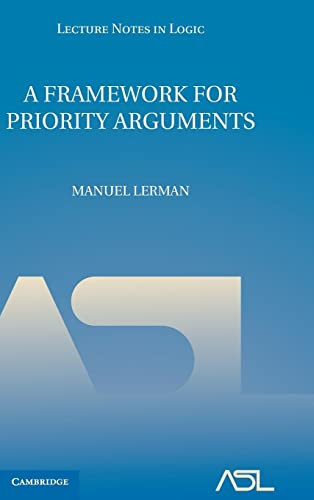 9780521119696: A Framework for Priority Arguments (Lecture Notes in Logic)