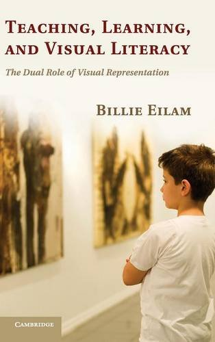 9780521119825: Teaching, Learning, and Visual Literacy: The Dual Role of Visual Representation