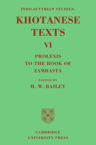 9780521119924: Indo-Scythian Studies: Being Khotanese Texts Volume VI: Volume 6, Prolexis to the Book of Zambasta Paperback
