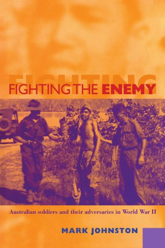 9780521119955: Fighting the Enemy: Australian Soldiers and their Adversaries in World War II