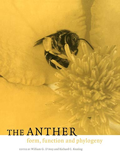 9780521120036: The Anther: Form, Function and Phylogeny
