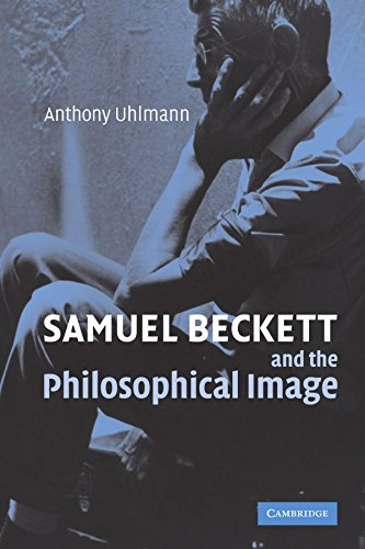 9780521120128: Samuel Beckett and the Philosophical Image