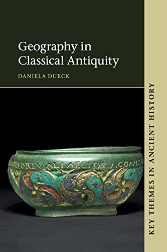 9780521120258: Geography in Classical Antiquity (Key Themes in Ancient History)
