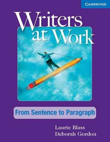9780521120302: Writers at Work: From Sentence to Paragraph Student's Book