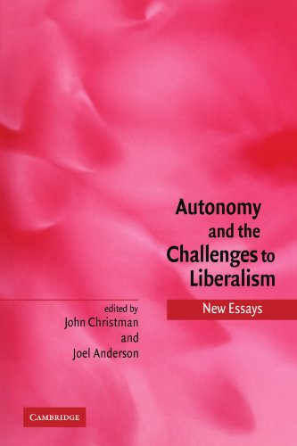 9780521120319: Autonomy and the Challenges to Liberalism Paperback