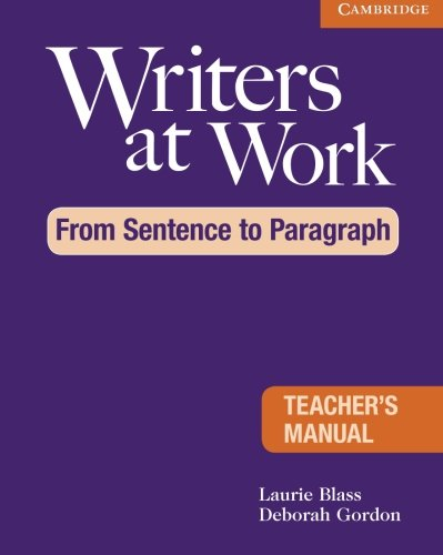 9780521120326: Writers at Work: From Sentence to Paragraph Teacher's Manual