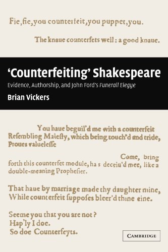 9780521120357: 'Counterfeiting' Shakespeare: Evidence, Authorship and John Ford's Funerall Elegye