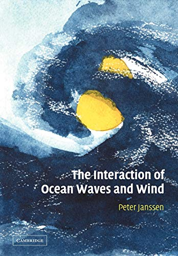 9780521121040: The Interaction of Ocean Waves and Wind