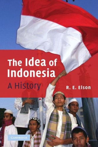 9780521121088: The Idea of Indonesia: A History
